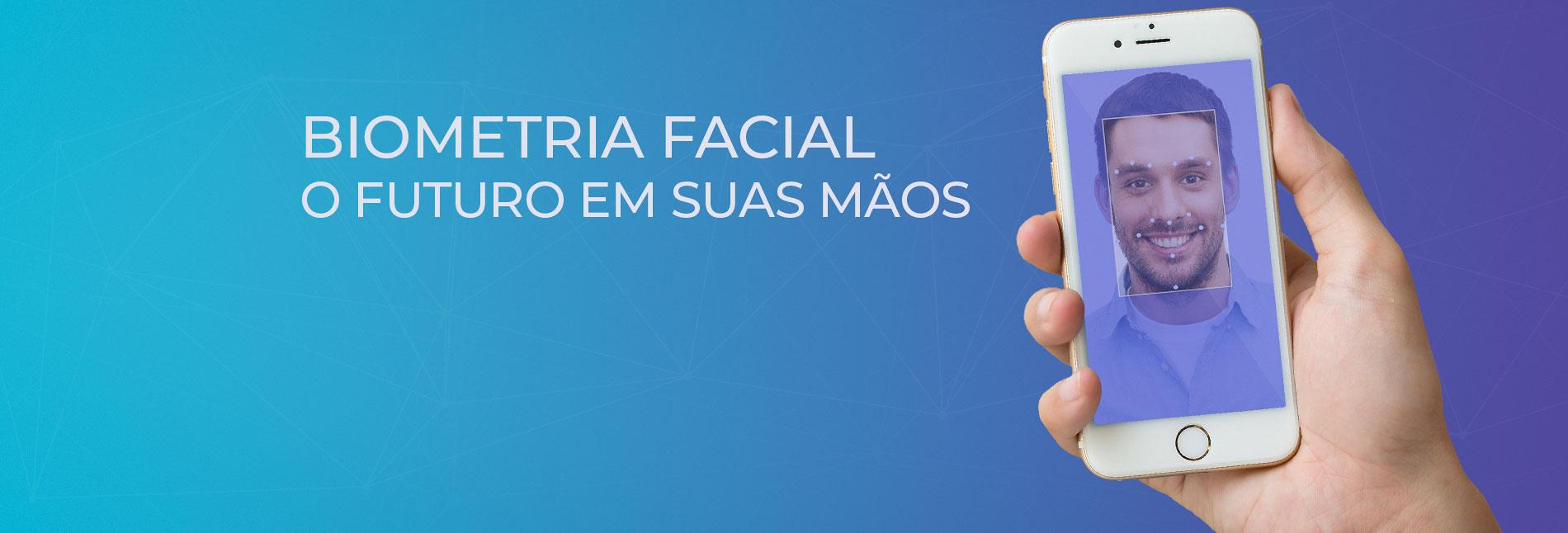 O futuro em suas mãos com a biometria facial